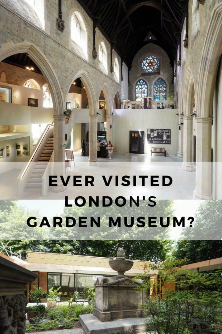Visit The Garden Museum