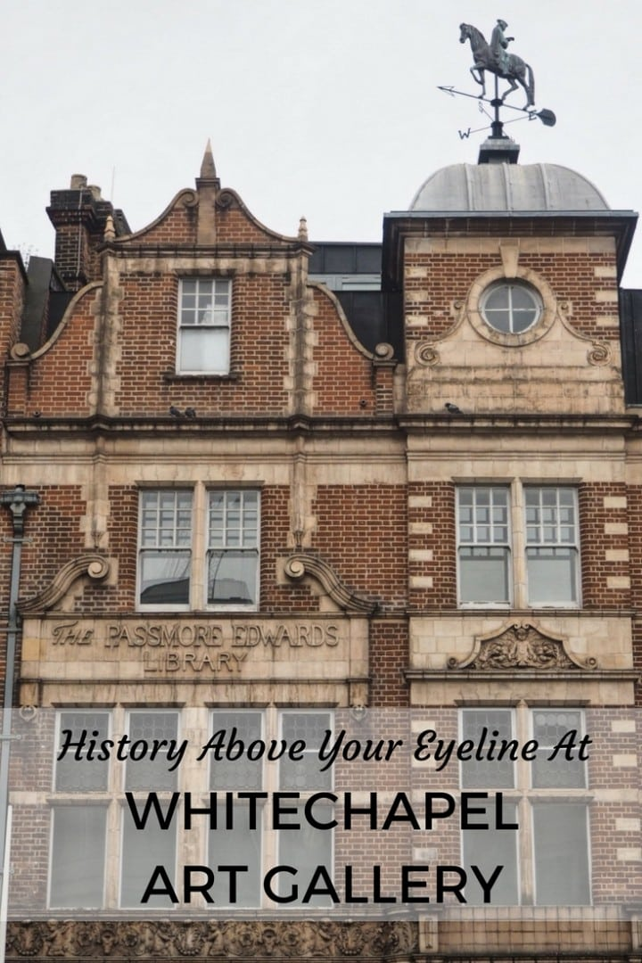 Whitechapel Art Gallery History