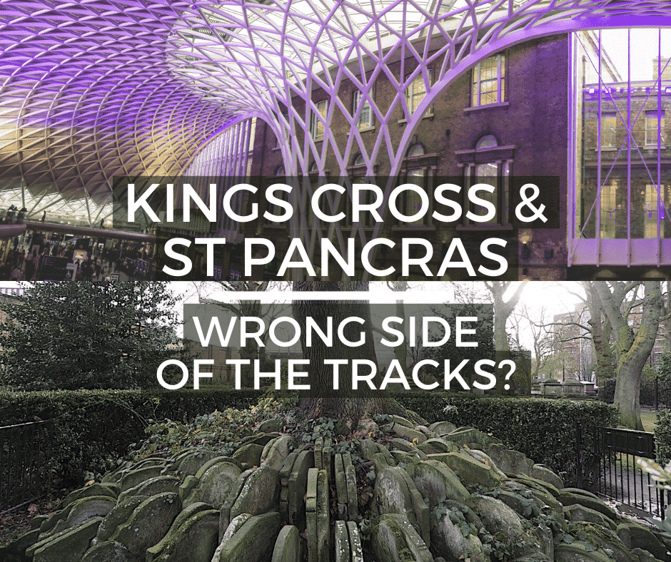 Kings Cross & St Pancras: Wring Side of the Tracks?