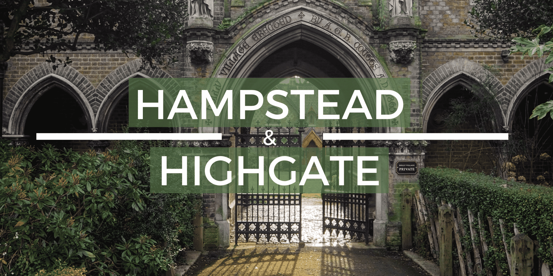 Hampstead and Highgate Virtual Tour
