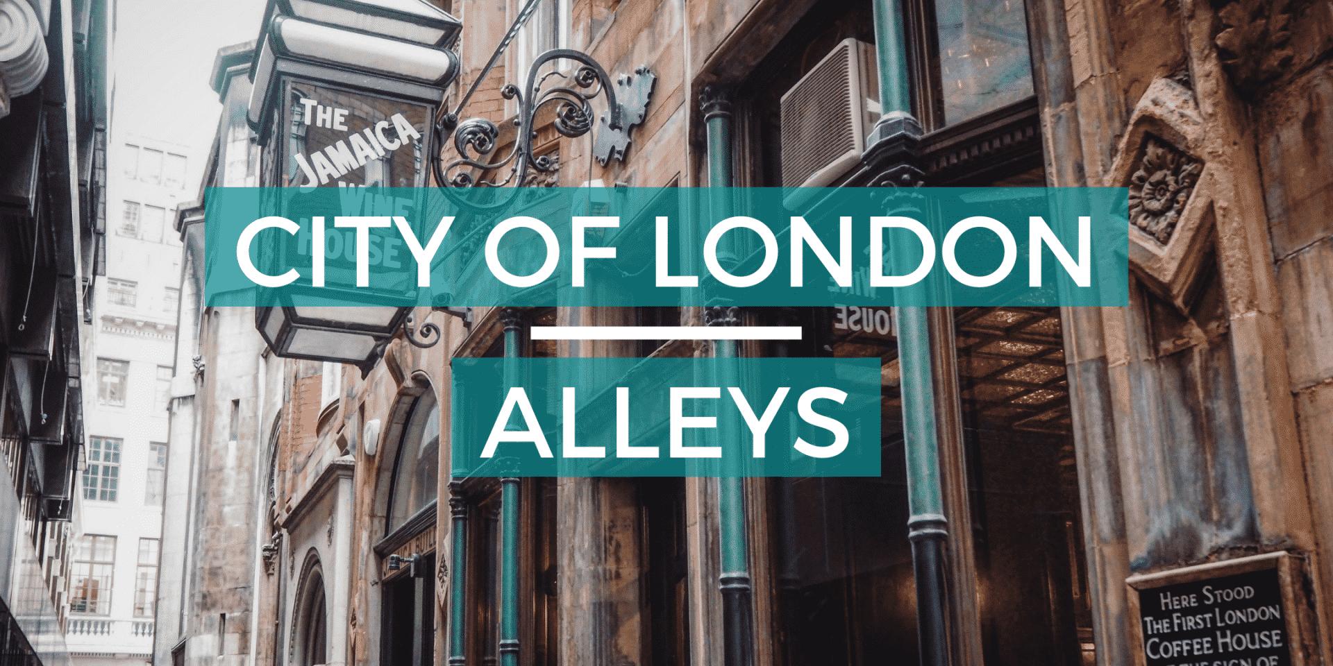 City of London Alleys Virtual Tour