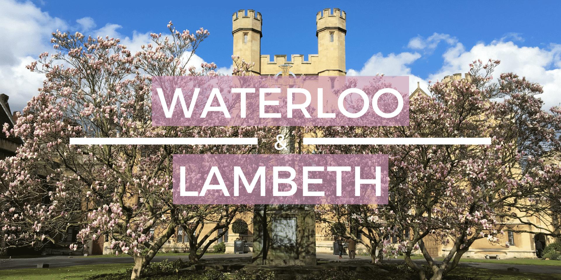 Waterloo and Lambeth Virtual Tour